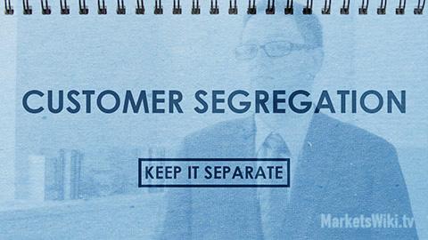 Customer Segregation: Keep It Separate