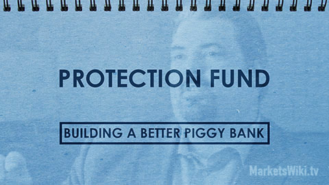 Protection Fund: Building a Better Piggy Bank