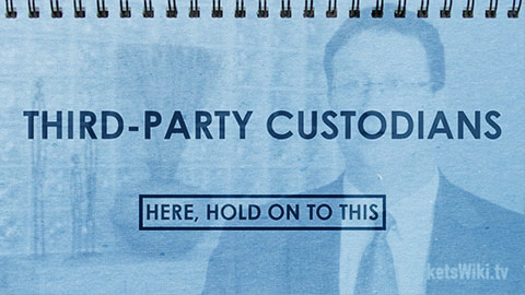 Third-Party Custodians: Here, Hold On To This